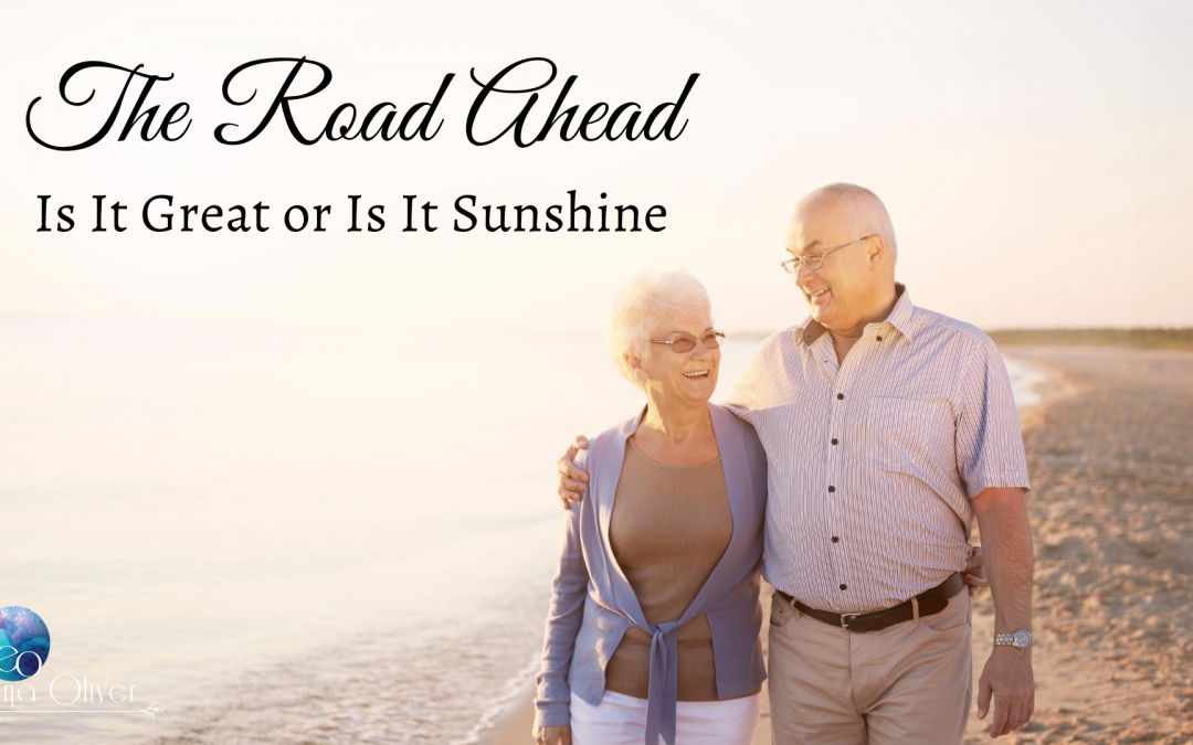 The Road Ahead – Is It Great or Is It Sunshine
