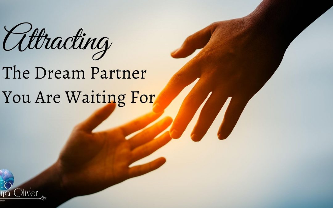The Dream Partner You Are Waiting For