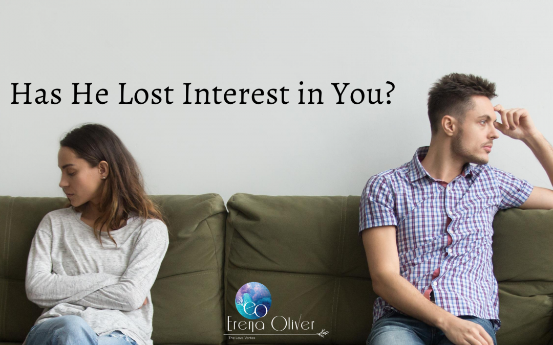 Has He Lost Interest in You?