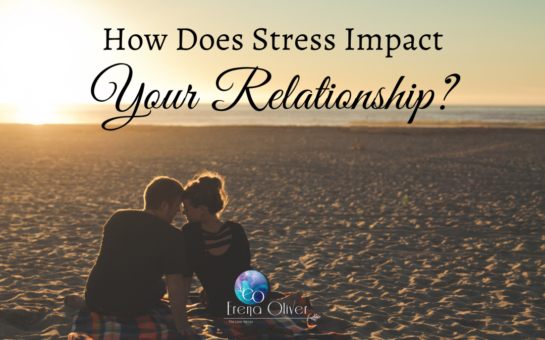 How Does Stress Impact Your Relationship?