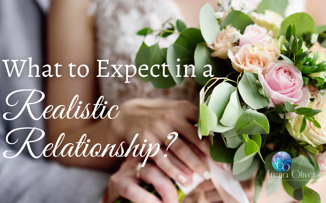 What to Expect in a Realistic Relationship?